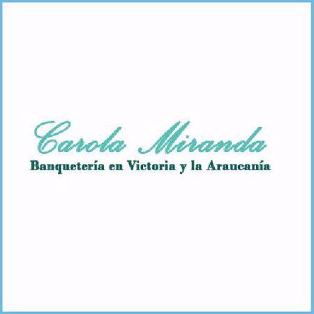 Carola Miranda Banquetería, Catering, eventos especiales, matrimonios, coffee break en Victoria región de la araucanía